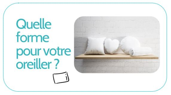 forme d'oreiller guide achat